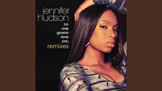 No One Gonna Love You (Jason Nevins Radio Remix)