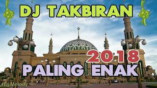 Gambar cover DJ TAKBIRAN 2018 SPESIAL IDUL ADHA 1439 H PALING ENAK SEDUNIA 🐫🐐🐑🐃🐄