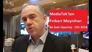 MediaTek, Finbarr Moynihan Özel Röportajı