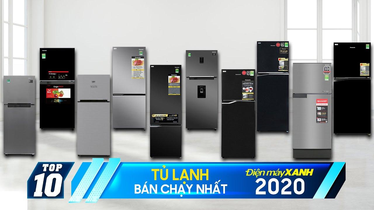 Top 10 tủ lạnh bán chạy nhất năm 2020 tại Điện máy XANH