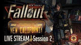 Fallout New California - Live Stream - Session 2