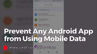 Stop Any Android App from Using Mobile Data