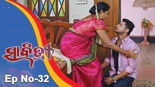 Savitri | Full Ep 32 | 14th August 2018 | Odia Serial – TarangTV
