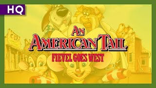 An American Tail: Fievel Goes West (1991) Video
