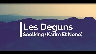 Soolking   Les Deguns [Clip Officiel] Karim Et Nono
