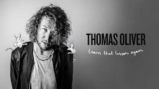 Thomas Oliver - Learn That Lesson Again [Official Audio]   Kholo.pk