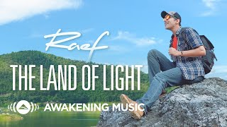 Raef - Land Of Light (Official Music Video)