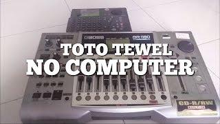 Toto Tewel - No Computer | Ini Alat Pembuatan Album MIBERDHEWEN