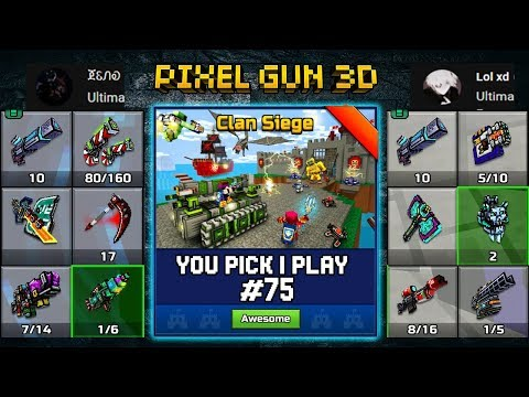 You Pick,I Play! #75 - Clan Siege Battle - Pixel Gun 3D