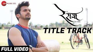 Re Raya - Title Track | Full Video | Bhushan Pradhan