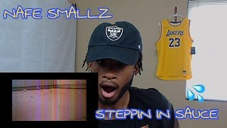 YO THIS IS LIT! NAFE SMALLZ   STEPPIN IN SAUCE | AMERICAN REACTION