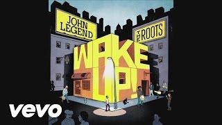 John Legend, The Roots - Wake Up! EPK