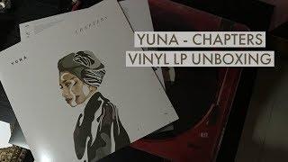 Yuna   Chapters Vinyl LP Unboxing
