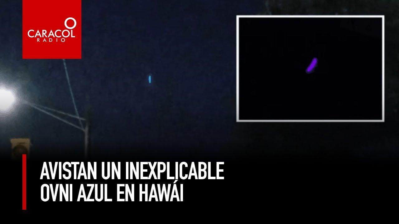 Ovnis en Hawai: personas vieron un objeto no identificado en el cielo en la noche | Caracol Radio