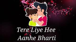 Tumhare Liye Dil Dhadakta Hai Love Lyrics Video Status