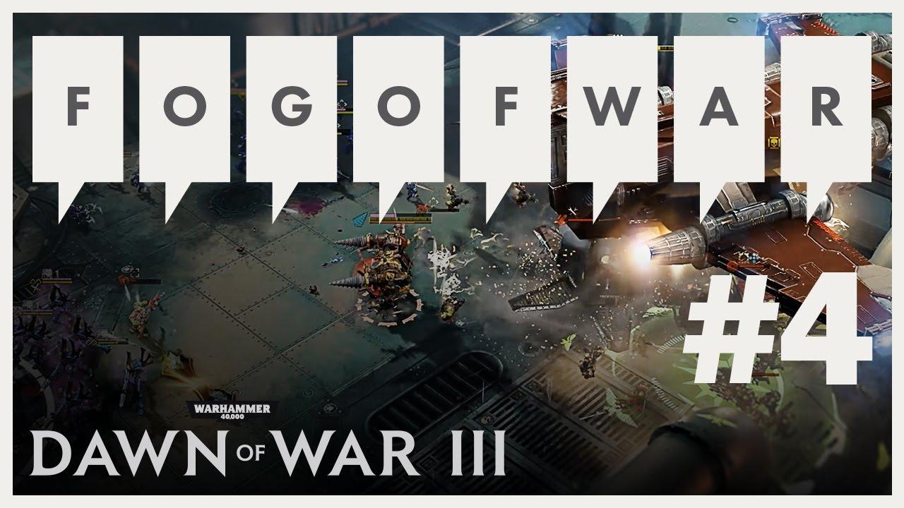 Warhammer 40.000: Dawn of War III - Fog of War 4 - Multiplayer Tutorial