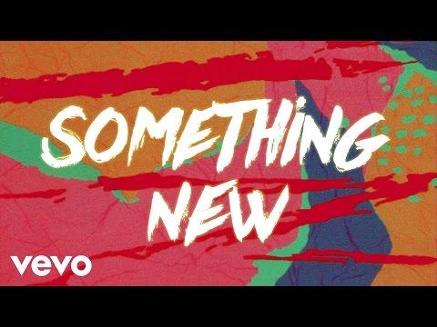Something New Lyric Video [Feat. Chris Brown]