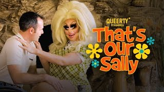 """That's Our Sally"" Starring Trixie Mattel & Daniel Vincent Gordh, Episode 2"