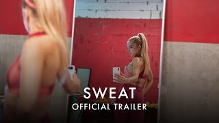 Trailer for Sweat