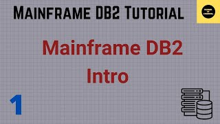 Mainframe DB2 Tutorial Part 1
