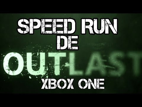 Speedrun de outlast 10:36(xbox one)