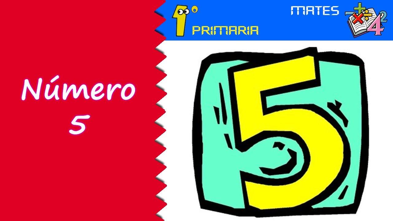 Matemáticas. 1º Primaria. Tema 0: Número 5
