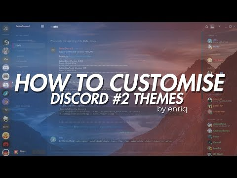 HOW TO HAVE A CUSTOMIZED DISCORD THEME (JANUARY 2019