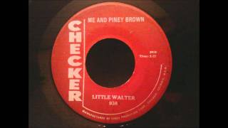 Little Walter - Me and Piney Brown - Late 50's Jump Blues