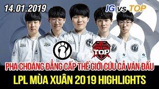 [LPL 2019] IG vs TOP Game 1 Highlights   Trận mở màn siêu hay với pha combat lật kèo đỉnh cao