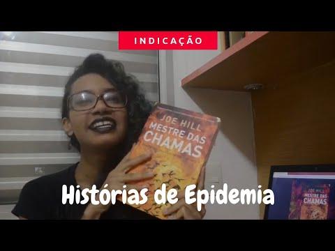 HISTÓRIAS SOBRE EPIDEMIAS | MESTRE DAS CHAMAS, SENTIDOS DO AMOR E ENSAIO SOBRE A CEGUEIRA