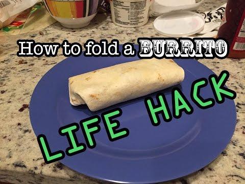 How to properly fold a burrito.