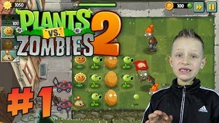 Plants vs Zombies 2 - basic steps, learning the game PvZ2 | KID GAMING on Android PHONE / TABLET