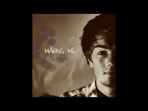 Making Me Smile (Song) by Max Brodie