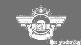 Eyeshine - Break The Clouds Acoustic