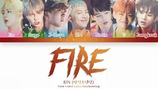 BTS (방탄소년단)   FIRE (불타오르네) (Color Coded Lyrics HanRomEng)