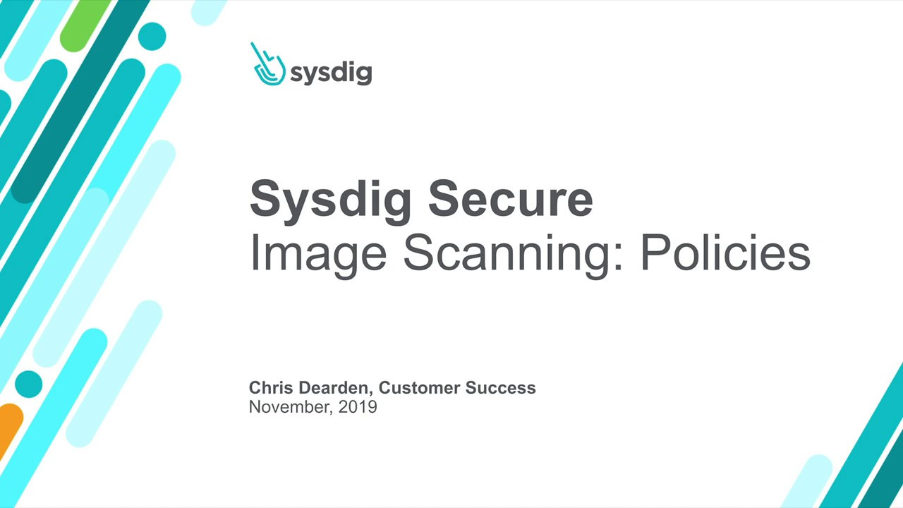 Sysdig Secure 101: イメージスキャンポリシー
