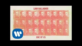 Liam Gallagher   One Of Us (Official Audio)