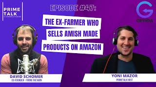 David Schomer | The Ex-Famer Who Sells Amish Made Products on Amazon