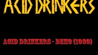 Acid Drinkers - Demo (1989)