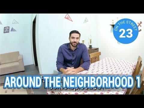 23- On the Street around the neighbourhood