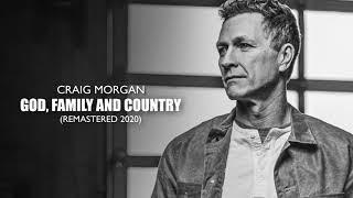 Craig Morgan God, Family And Country