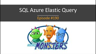 #190: Using Elastic Query on SQL Azure