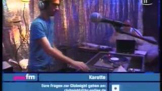 Karotte - Live @ You FM Clubnight, July 2006