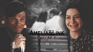 Amelia & Link - You are