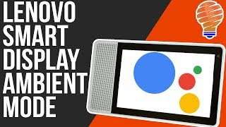 Using The Lenovo Smart Display as a Digital Photo Frame - Ambient Mode