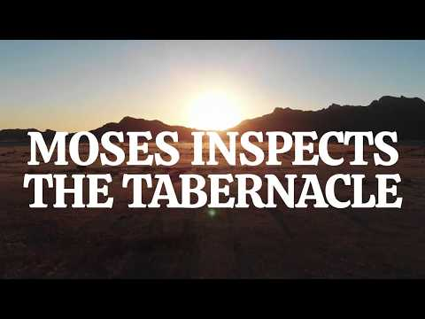 Exodus 39:32-43: The Tabernacle Inspection | Bible Stories