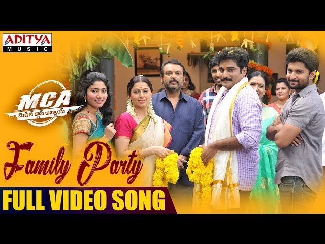 Family Party Full Video Song | MCA Telugu Movie Songs| Nani, Sai Pallavi