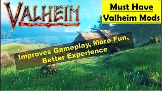 Valheim Must Have Mods