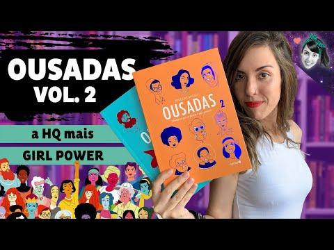 OUSADAS 2: a sequência da HQ mais girl power | Livro Lab