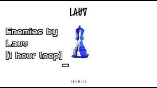 Enemies by Lauv [1 hour loop]